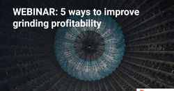 WEBINAR - 5 ways to improve your grinding profitability