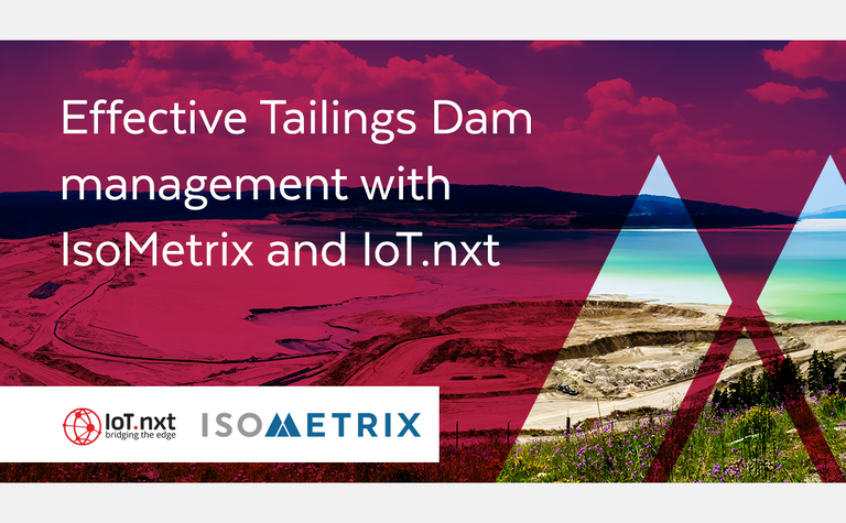 IsoMetrix and IoT.nxt partner for world-leading tailings technology